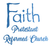 Faith Protestant Reformed Church